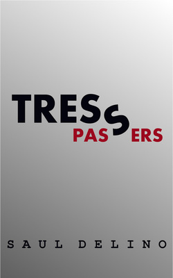 Tresspassers, the debut novel from